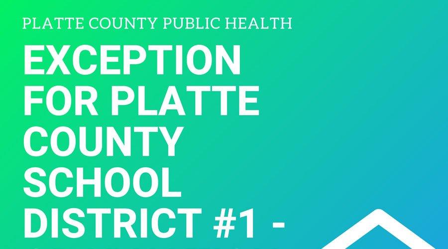 Exception for Platte County School District #1 - Graduation